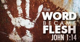 Word became flesh 2